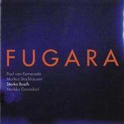 Stockhausen-Ounaskari-Busch-Van Kemenade 'Fugara'