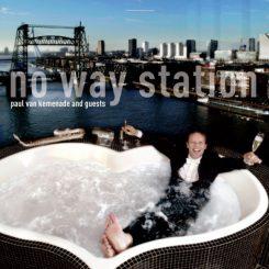 Paul van Kemenade and guests: No Way Station