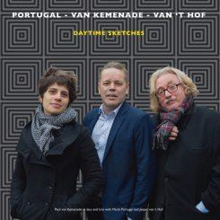 Portugal-Van Kemenade-Van 't Hof 'Daytime Sketches'