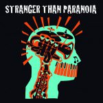 Stranger than Paranoia 2020